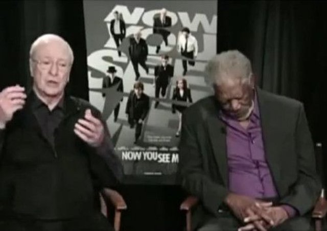 Michael Caine keeps talking while Morgan Freeman  falls asleep.